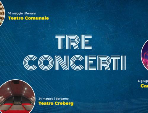 Tre concerti importanti